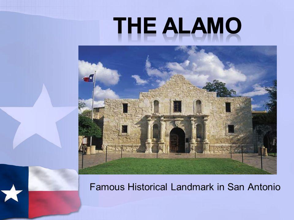 The Alamo Famous Historical Landmark in San Antonio