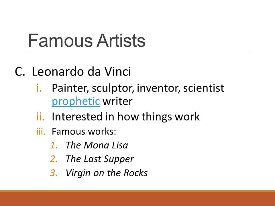 Famous Artists C. Leonardo da Vinci