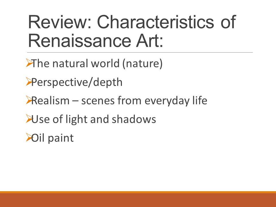 Review: Characteristics of Renaissance Art: