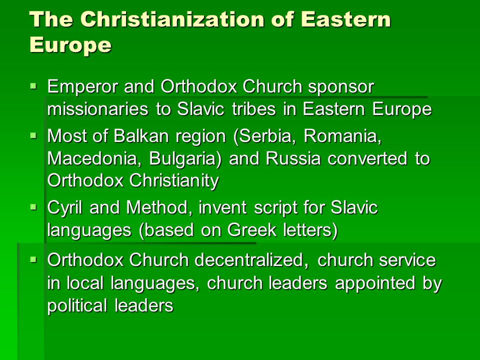 The Christianization of Eastern Europe