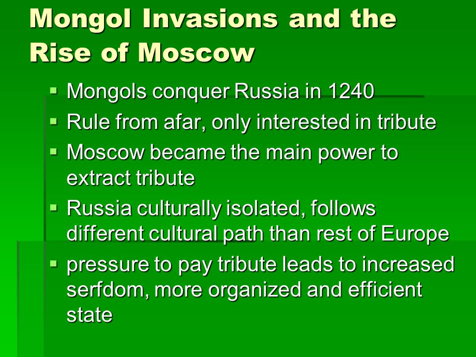 Mongol Invasions and the Rise of Moscow