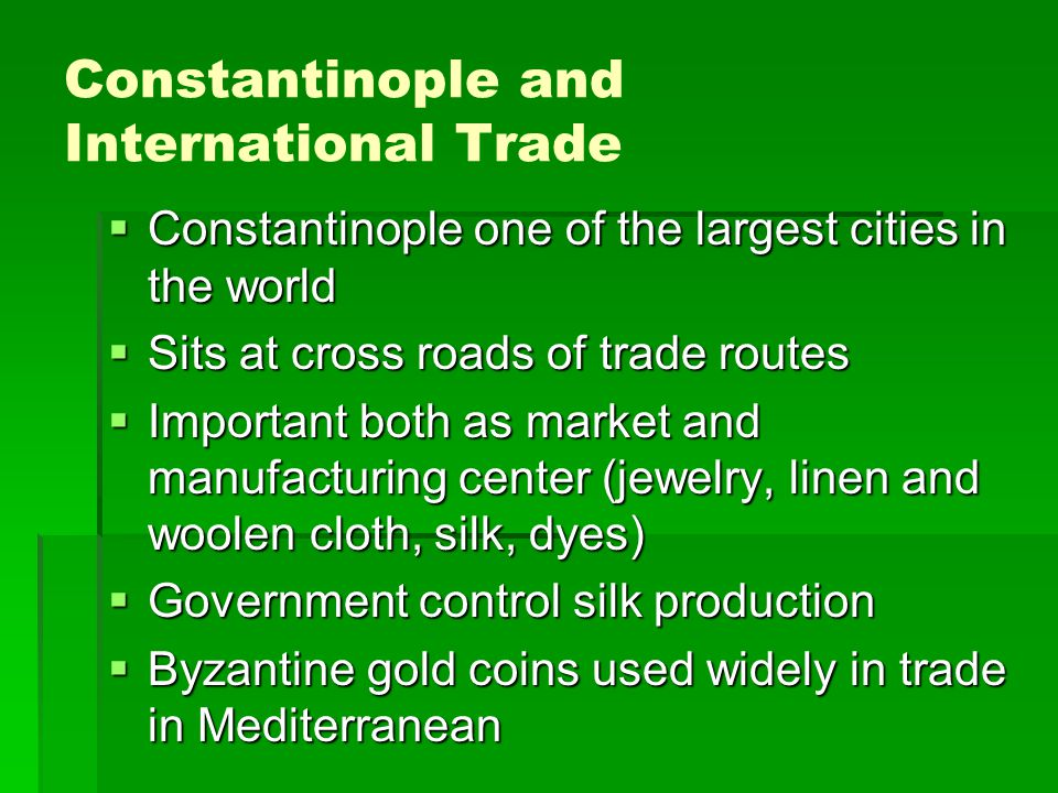 Constantinople and International Trade