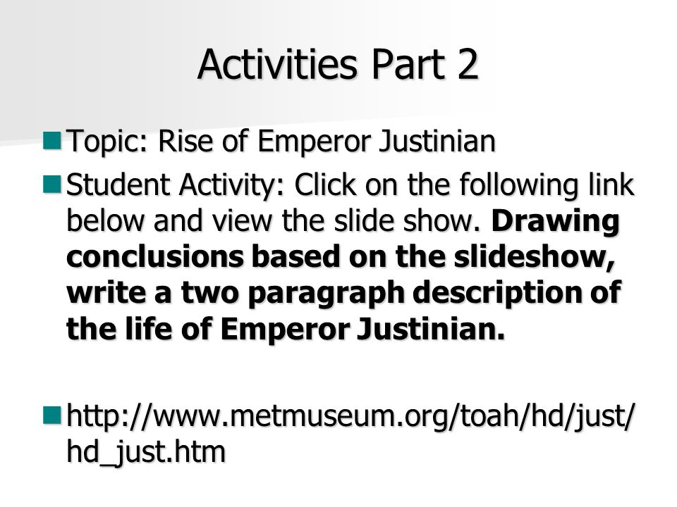 Activities Part 2 Topic: Rise of Emperor Justinian