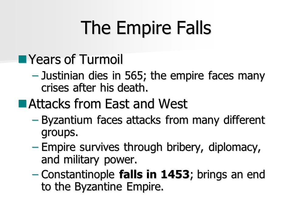 The Empire Falls Years of Turmoil Attacks from East and West