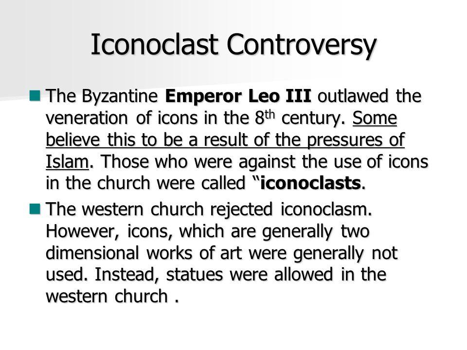 Iconoclast Controversy