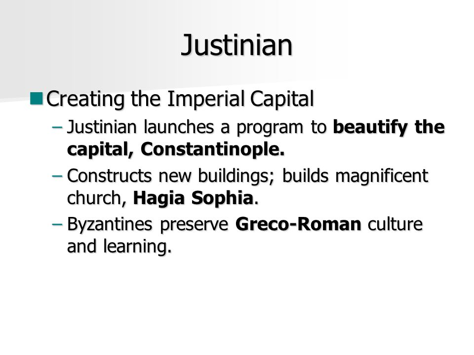 Justinian Creating the Imperial Capital
