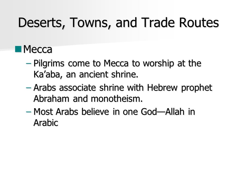 Deserts, Towns, and Trade Routes