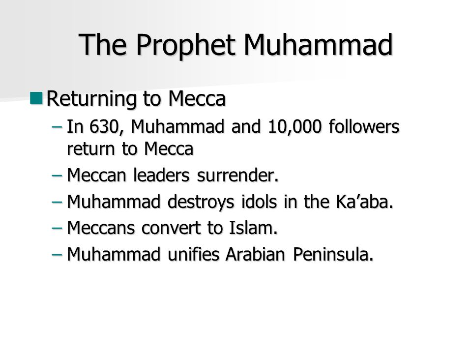 The Prophet Muhammad Returning to Mecca