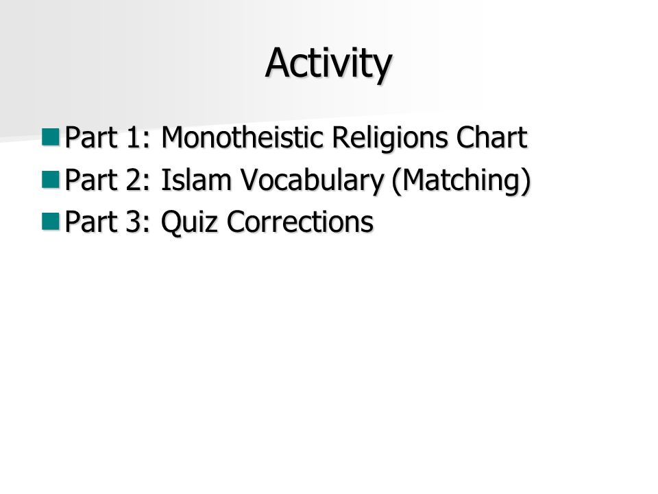 Activity Part 1: Monotheistic Religions Chart