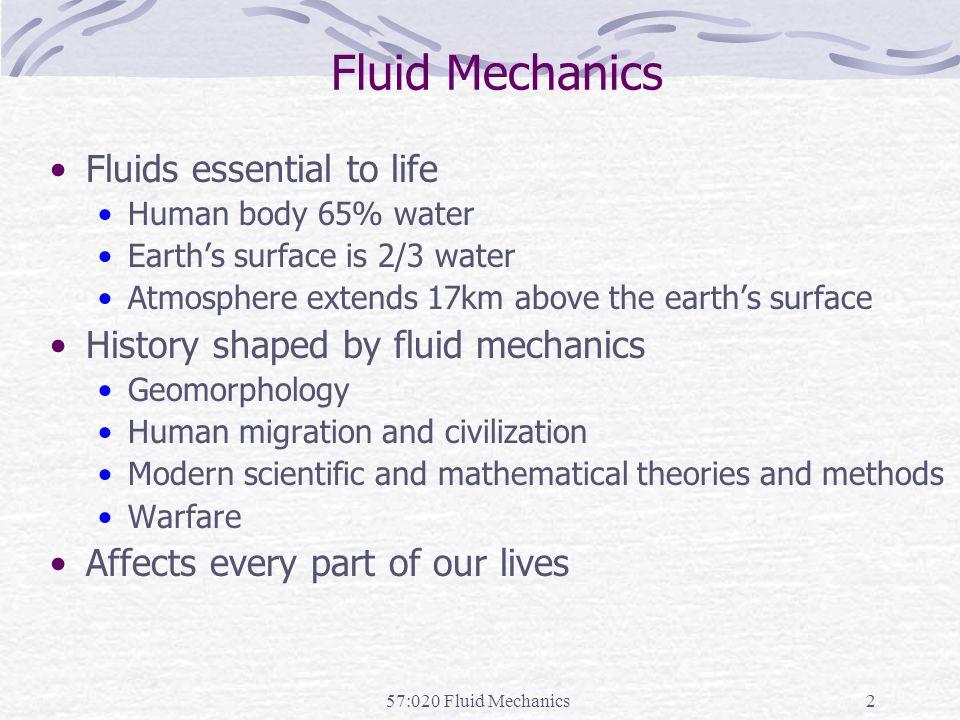 Fluid Mechanics Fluids essential to life