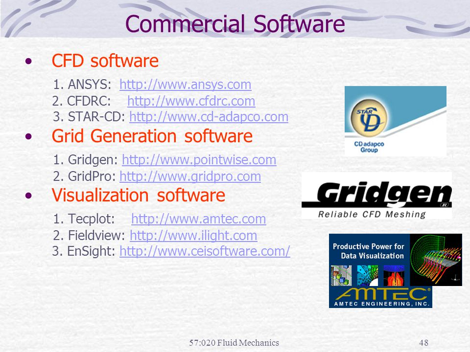 Commercial Software CFD software 1. ANSYS: http://www.ansys.com