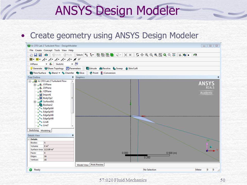 ANSYS Design Modeler Create geometry using ANSYS Design Modeler