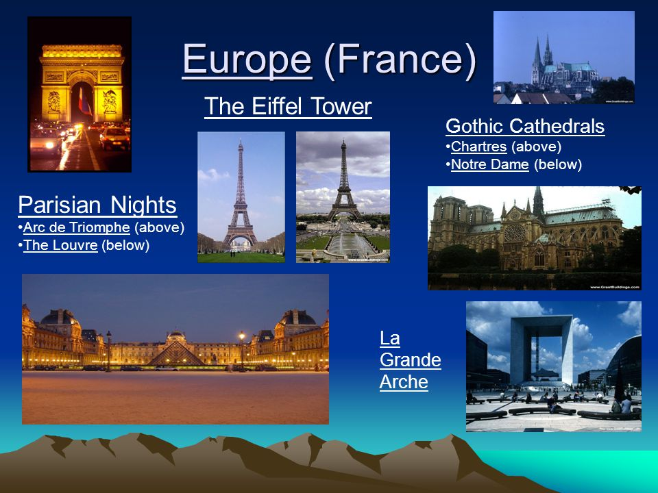 Europe (France) The Eiffel Tower Parisian Nights Gothic Cathedrals