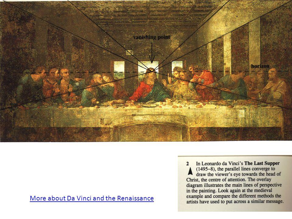 More about Da Vinci and the Renaissance