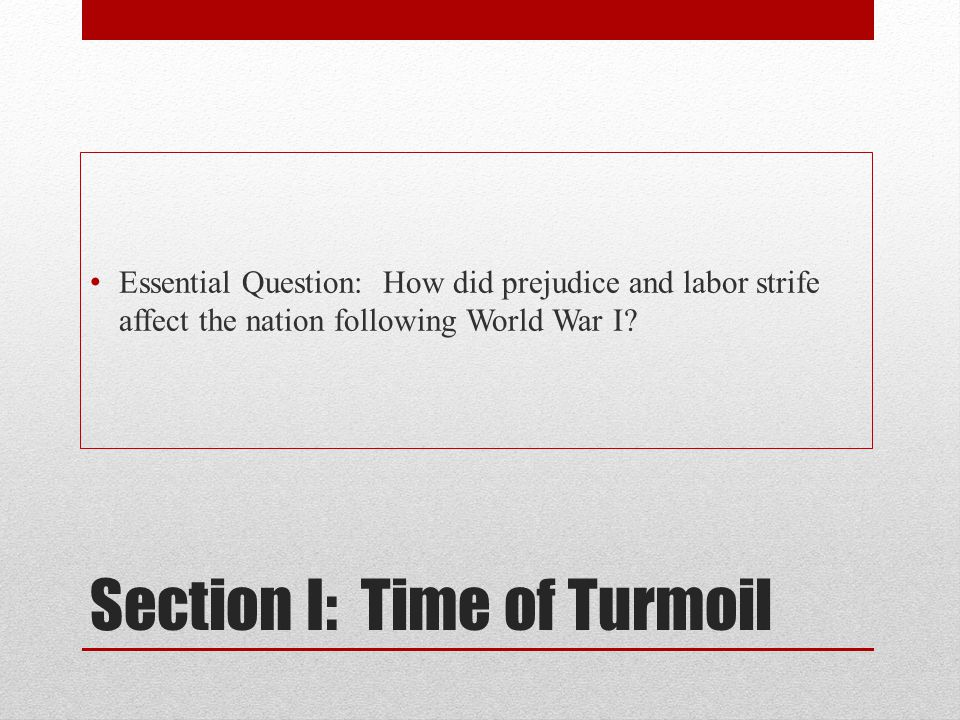 Section I: Time of Turmoil