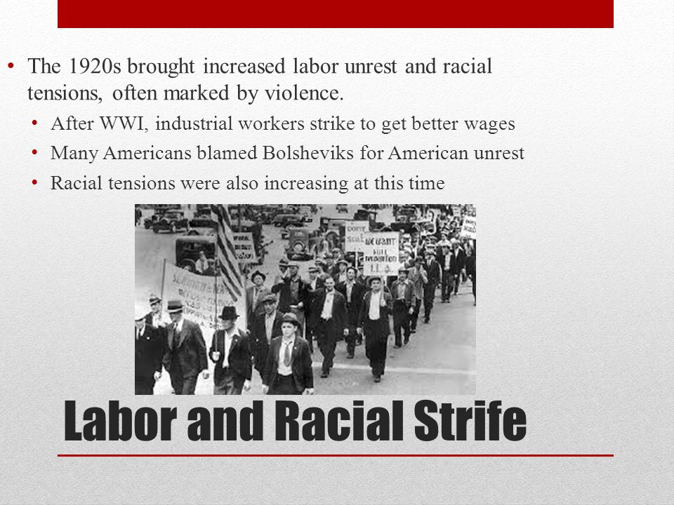 Labor and Racial Strife