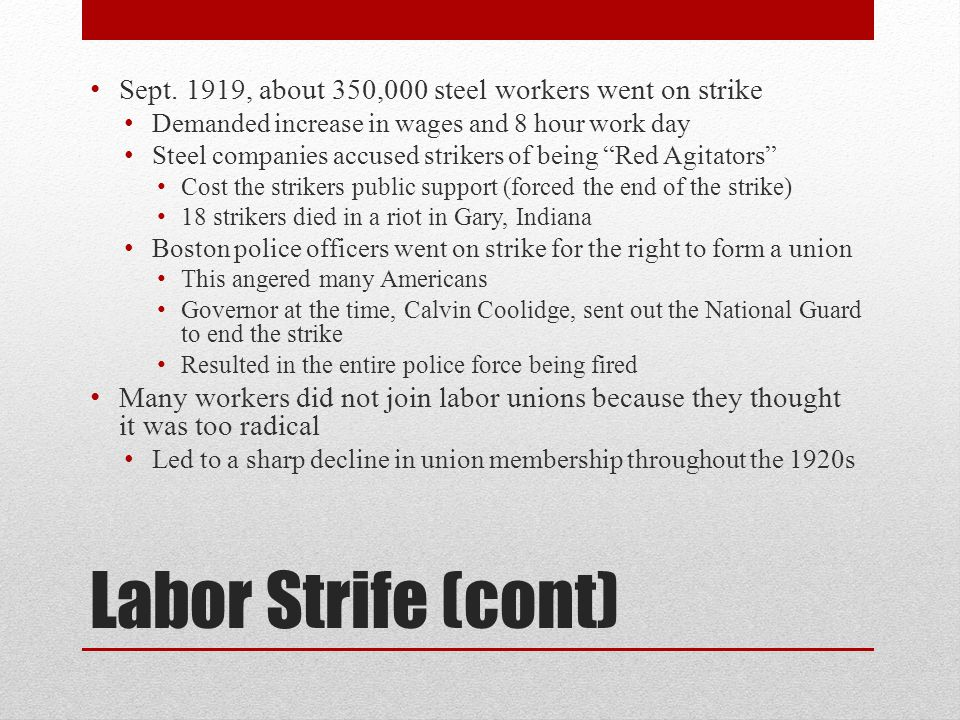Sept. 1919, about 350,000 steel workers went on strike