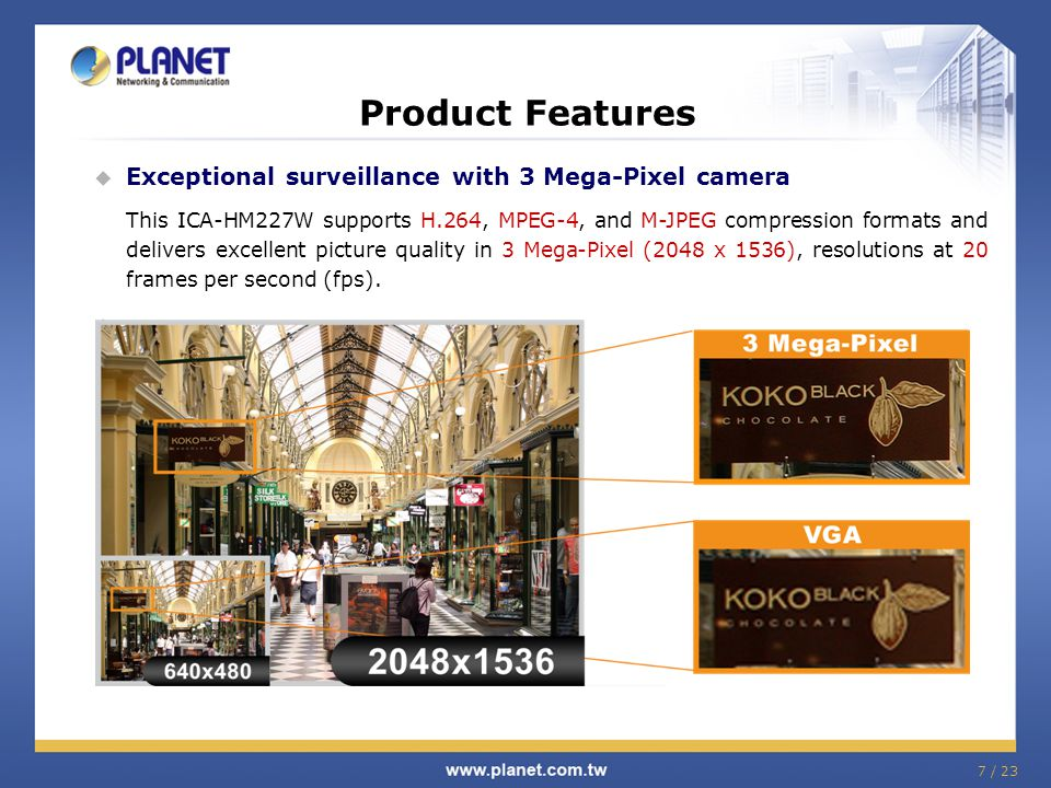 Product Features Exceptional surveillance with 3 Mega-Pixel camera