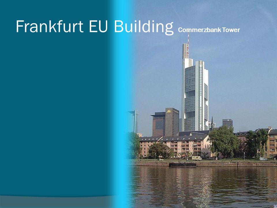 Frankfurt EU Building Commerzbank Tower