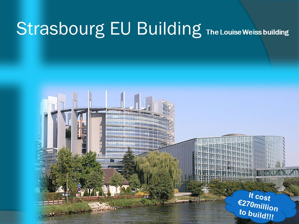 Strasbourg EU Building The Louise Weiss building