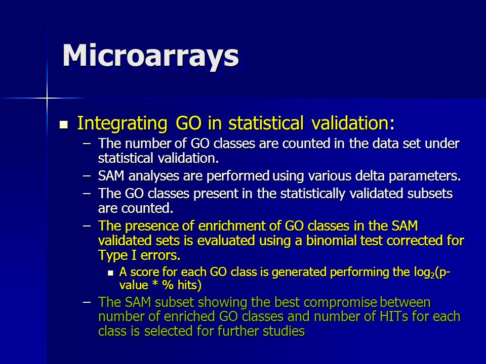 Microarrays Integrating GO in statistical validation:
