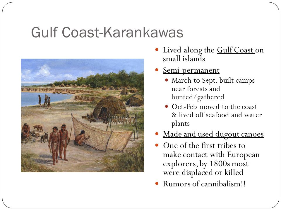 Gulf Coast-Karankawas