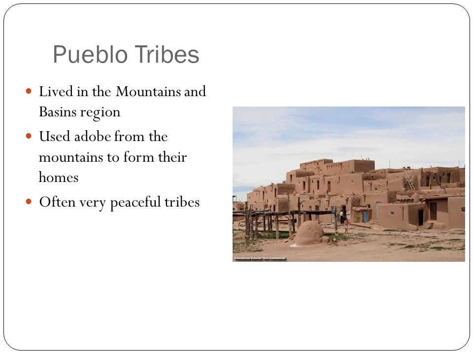 Pueblo Tribes Lived in the Mountains and Basins region