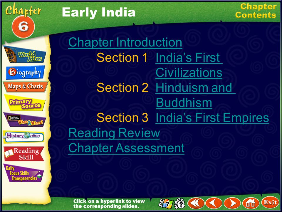Section 1 India's First Civilizations Section 2 Hinduism and Buddhism