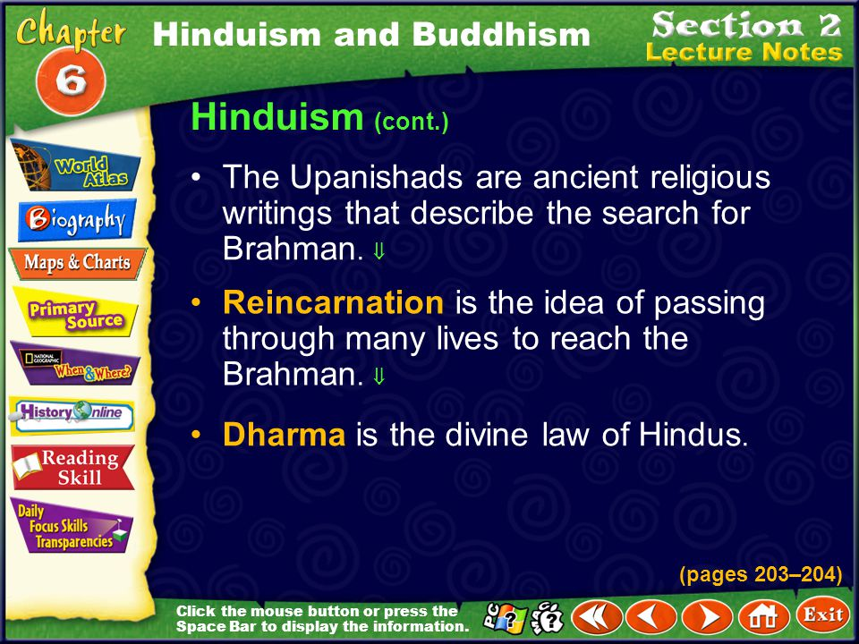 Hinduism (cont.) Hinduism and Buddhism