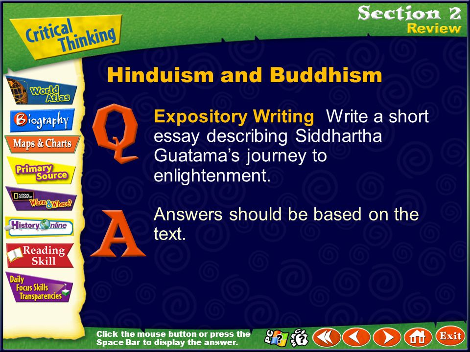 Hinduism and Buddhism Expository Writing Write a short essay describing Siddhartha Guatama's journey to enlightenment.