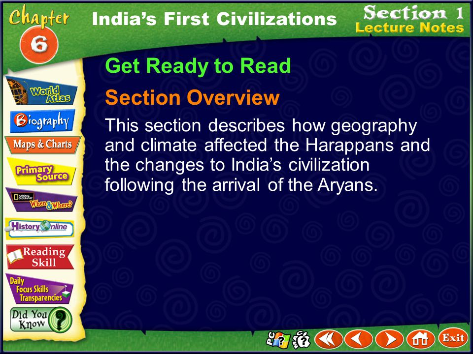 Get Ready to Read Section Overview India's First Civilizations