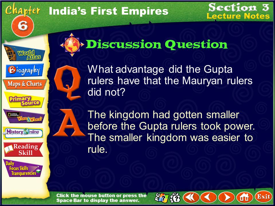 India's First Empires What advantage did the Gupta rulers have that the Mauryan rulers did not