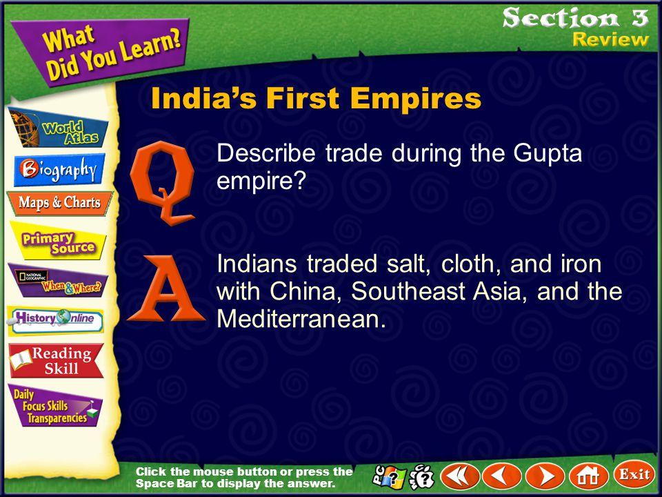 India's First Empires Describe trade during the Gupta empire