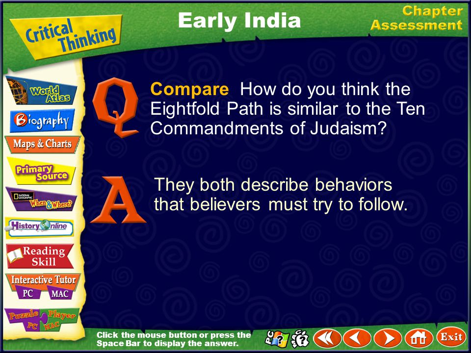 Early India Compare How do you think the Eightfold Path is similar to the Ten Commandments of Judaism