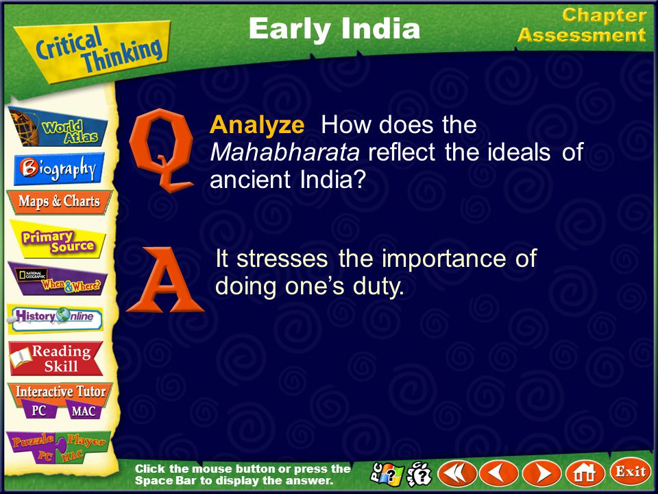 Early India Analyze How does the Mahabharata reflect the ideals of ancient India.