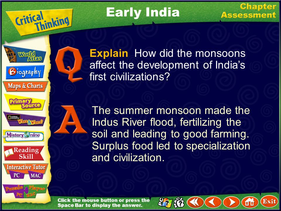 Early India Explain How did the monsoons affect the development of India's first civilizations