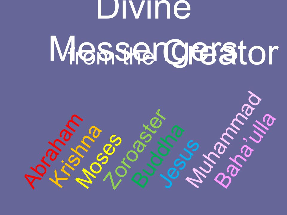 Divine Messengers from the Creator Muhammad Zoroaster Abraham