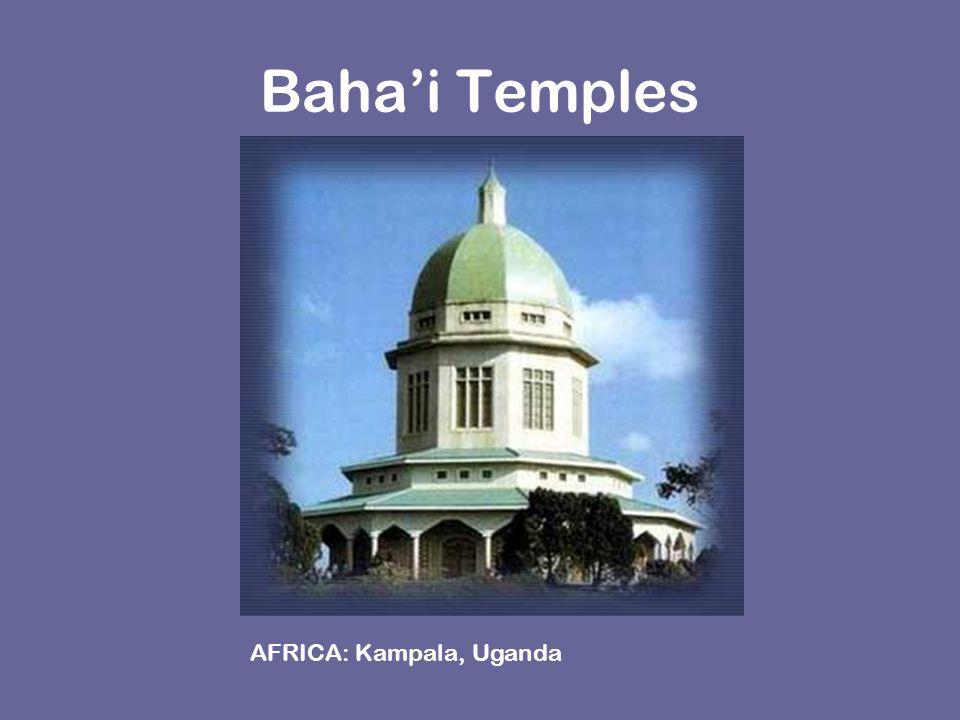 Baha'i Temples AFRICA: Kampala, Uganda