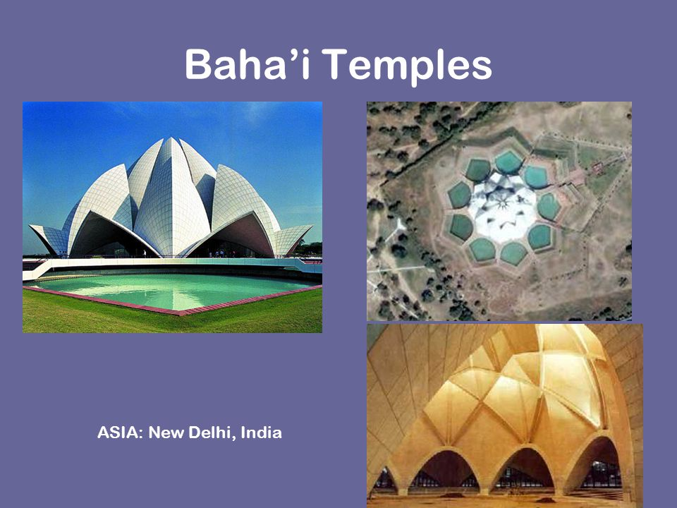 Baha'i Temples ASIA: New Delhi, India