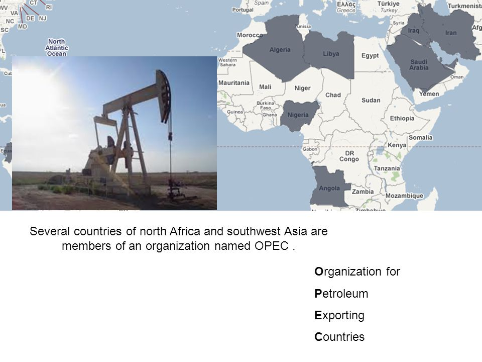 Several countries of north Africa and southwest Asia are members of an organization named OPEC .