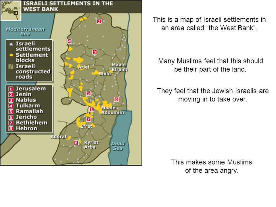 Many Muslims feel that this should be their part of the land.
