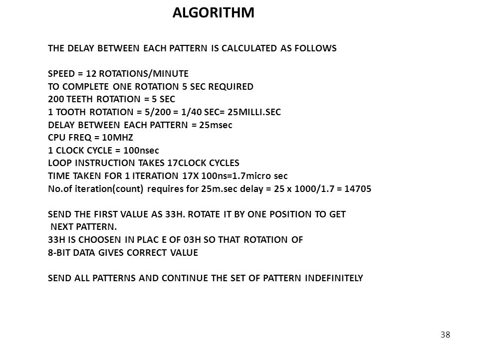 ALGORITHM THE DELAY BETWEEN EACH PATTERN IS CALCULATED AS FOLLOWS