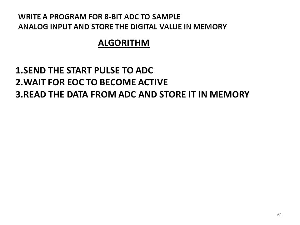 SEND THE START PULSE TO ADC WAIT FOR EOC TO BECOME ACTIVE