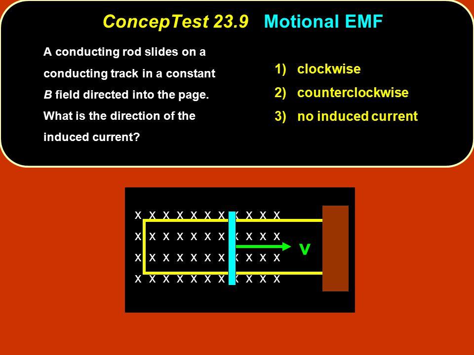 ConcepTest 23.9 Motional EMF