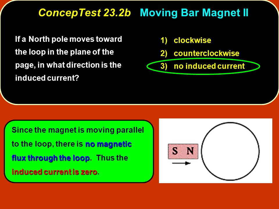 ConcepTest 23.2b Moving Bar Magnet II