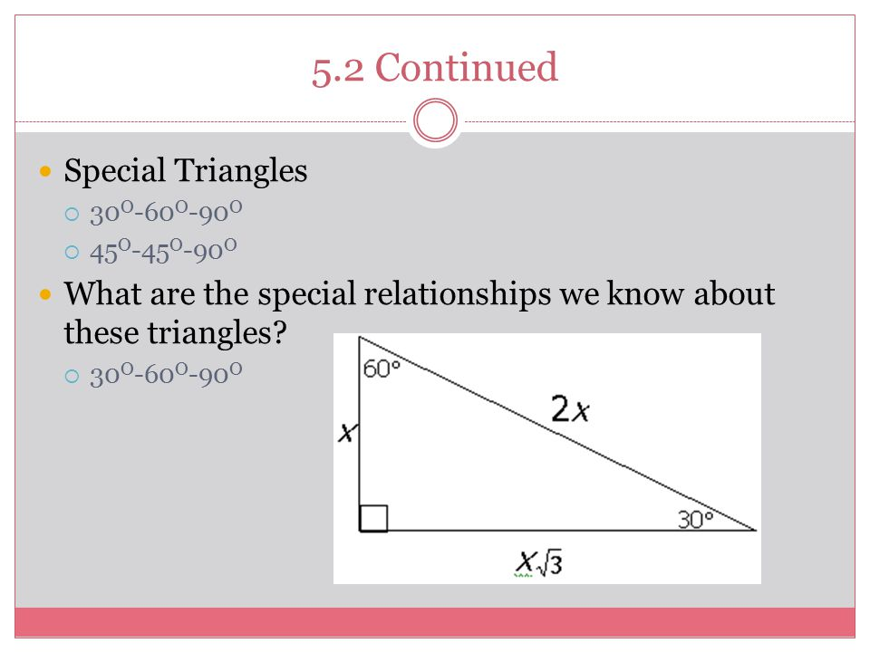 5.2 Continued Special Triangles