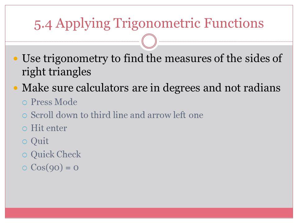 5.4 Applying Trigonometric Functions