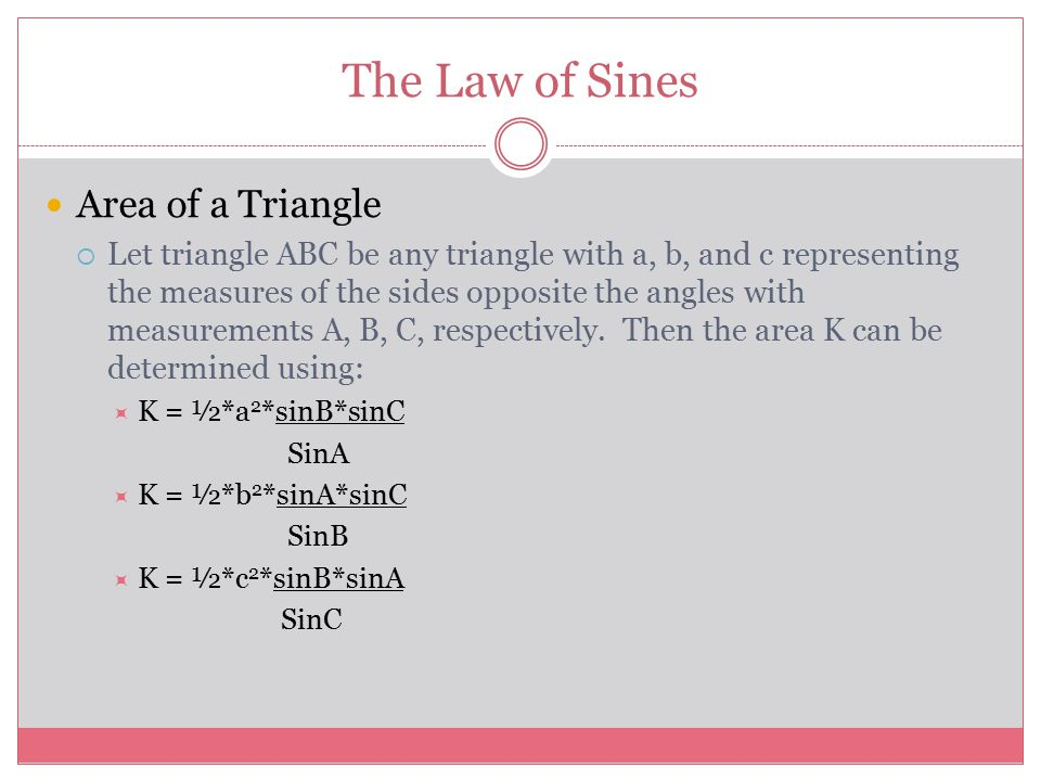 The Law of Sines Area of a Triangle