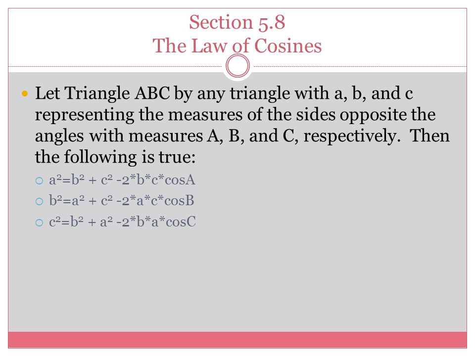 Section 5.8 The Law of Cosines