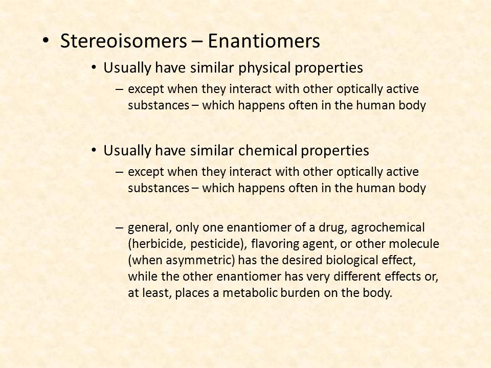 Stereoisomers – Enantiomers